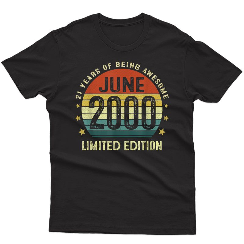 21 Year Old Vintage June 2000 Limited Edition 21th Birthday T-shirt