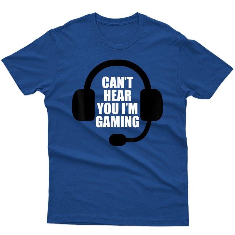 Can't Hear You I'm Gaming Video Gamer Headset Funny T-shirt T-shirt