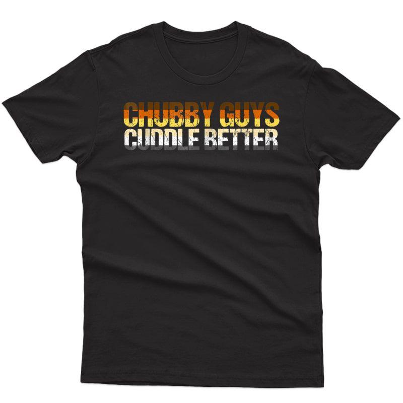 Chubby Guys Cuddle Better Gay Subculture Bear Flag Shirt