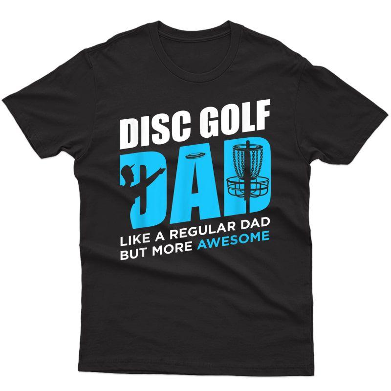 Disc Golf Vintage Funny Disc Golfing Dad Lover Player Gift T-shirt