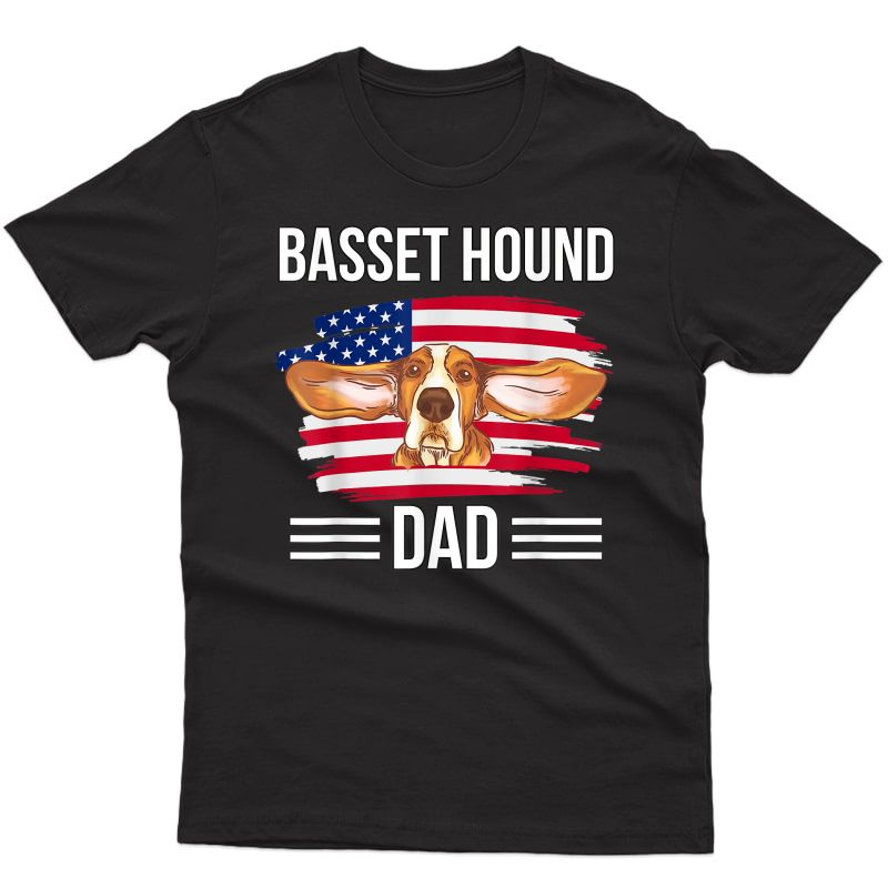 Dog Owner Us Flag 4th Of July Father's Day Basset Hound Dad T-shirt