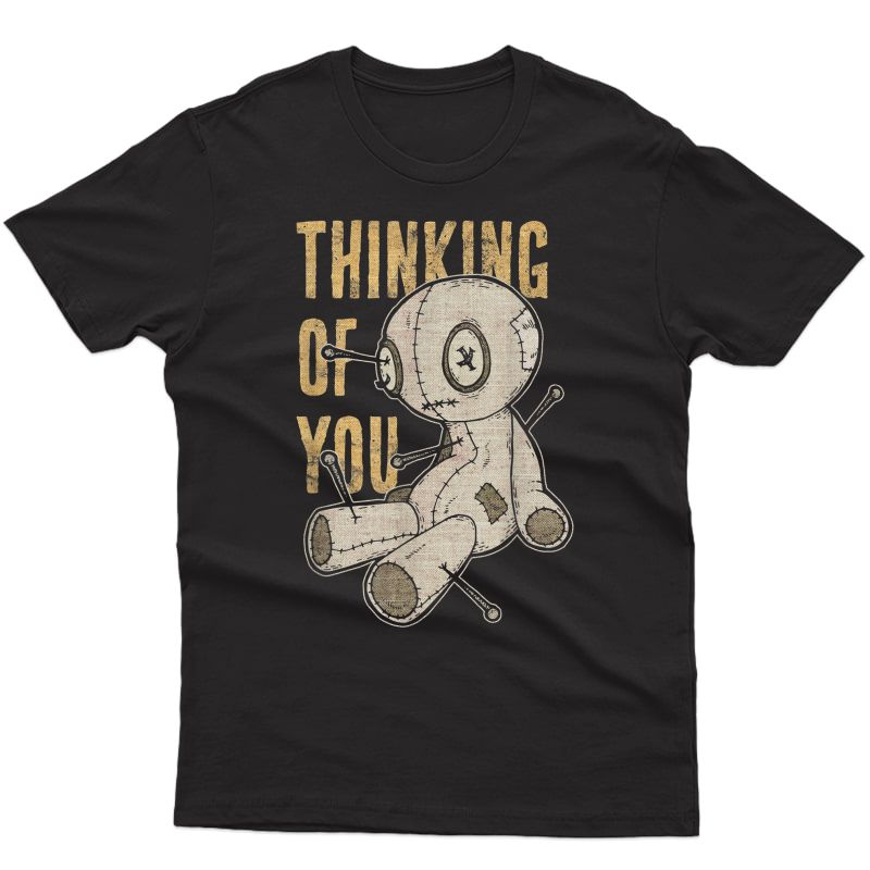 Funny Voodoo Doll Thinking Of You, Halloween Goth Distressed T-shirt