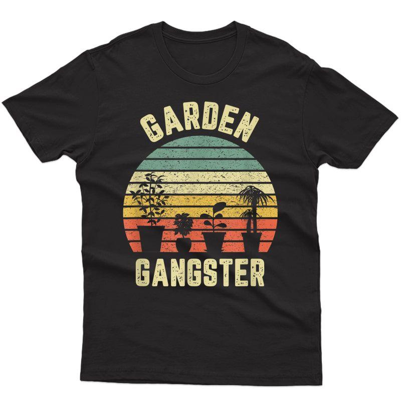 Garden Gangster Shirt Retro Vintage Gift Funny Gardening T-shirt