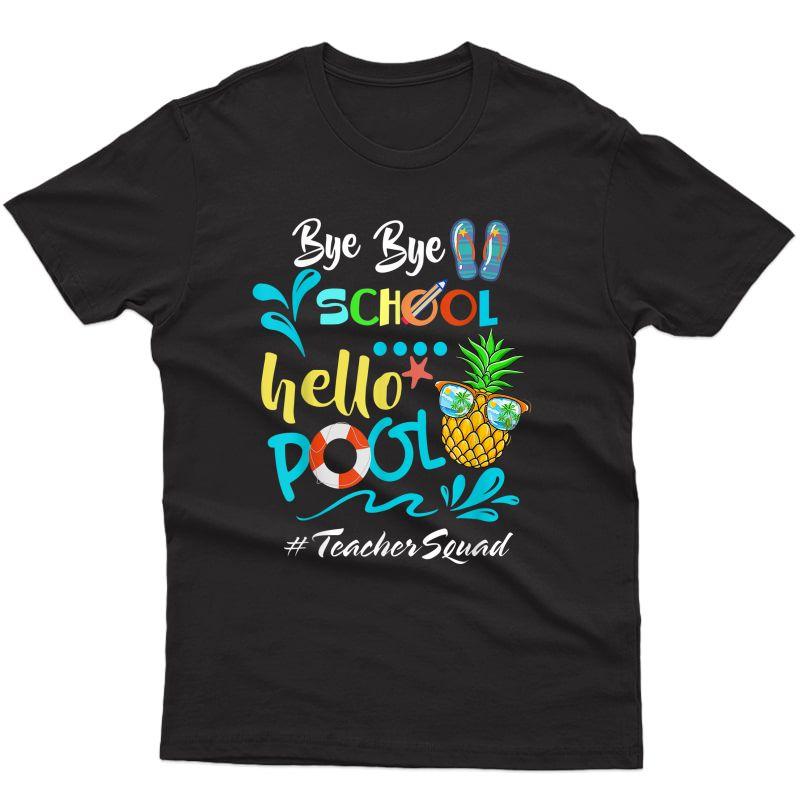 Goodbye School Hello Pool Tea Squad T-shirt