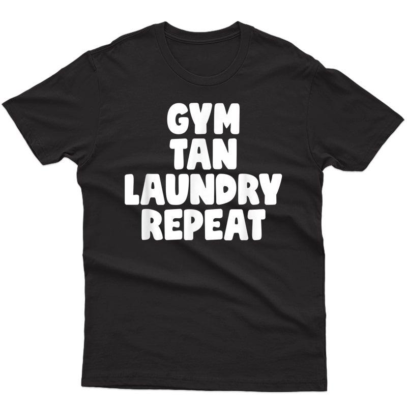 Gym Tan Laundry Repeat T-shirt