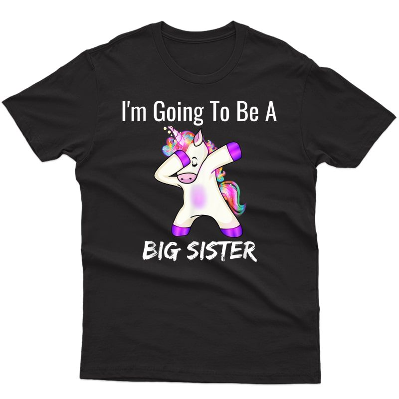 I'm Going To Be A Big Sister Girls Cute Unicorn T-shirt