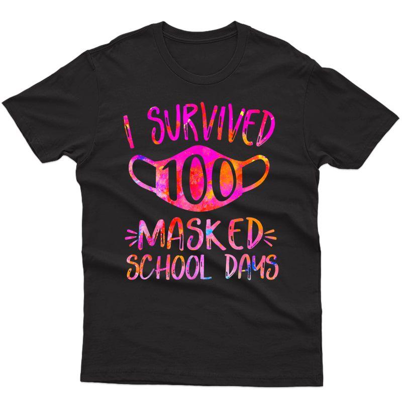 I Survived 100 Masked School Days Student Or Tea Gift T-shirt