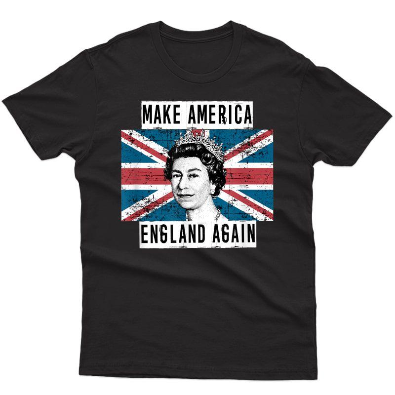 Make America England Again Funny Political T-shirt