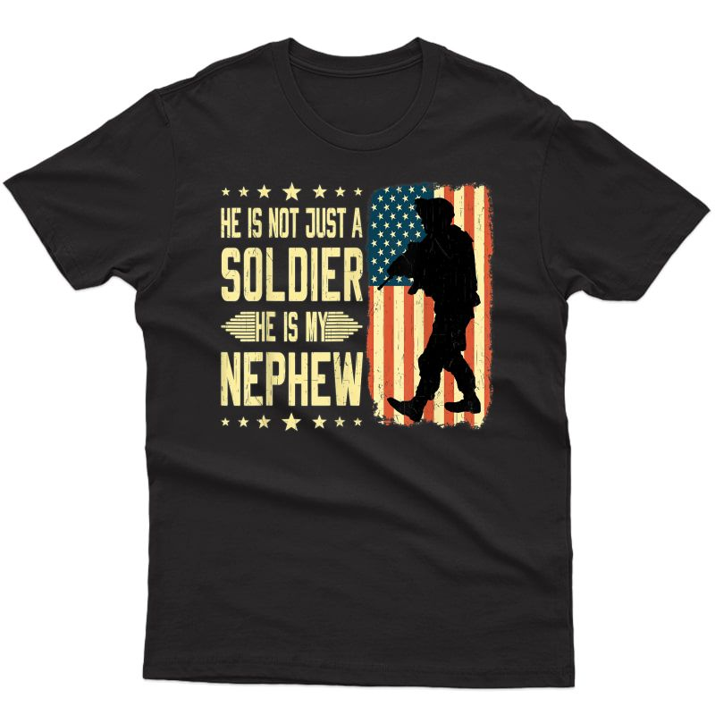 My Nephew Is A Soldier Hero Proud Army Aunt Uncle Military T-shirt