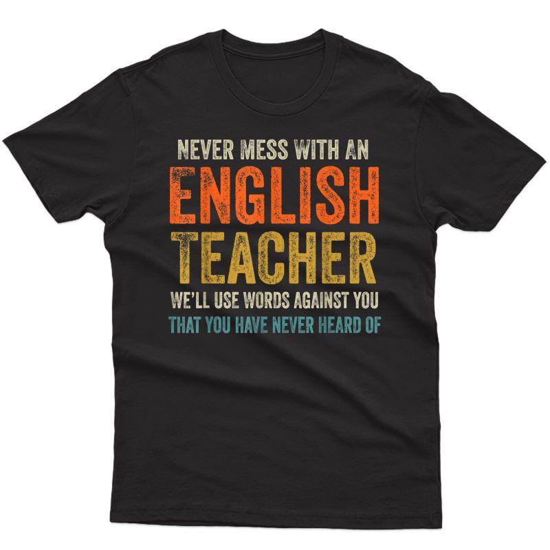Never Mess With An English Tea Funny Grammar Tea T-shirt