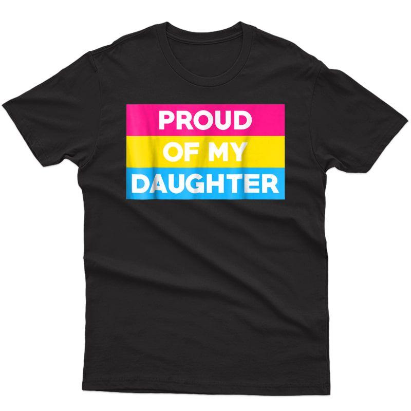 Pansexual Pride T Shirt: Proud Of My Daughter Mom & Dad Tee