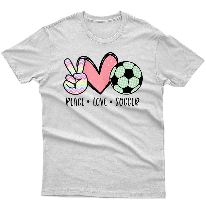 Peace Love Soccer Cute Design For Teen Girls T-shirt