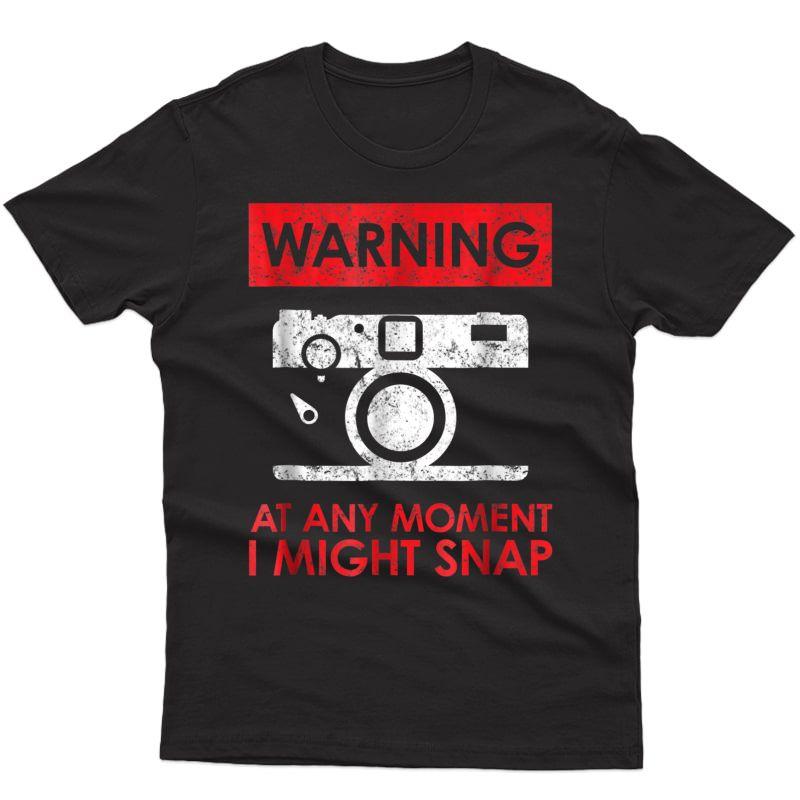 Photographer T-shirt - I Might Snap! Retro Vintage Tee