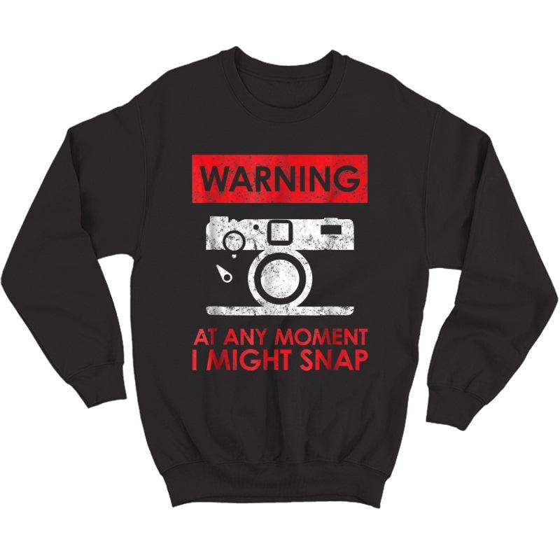Photographer T-shirt - I Might Snap! Retro Vintage Tee Crewneck Sweater