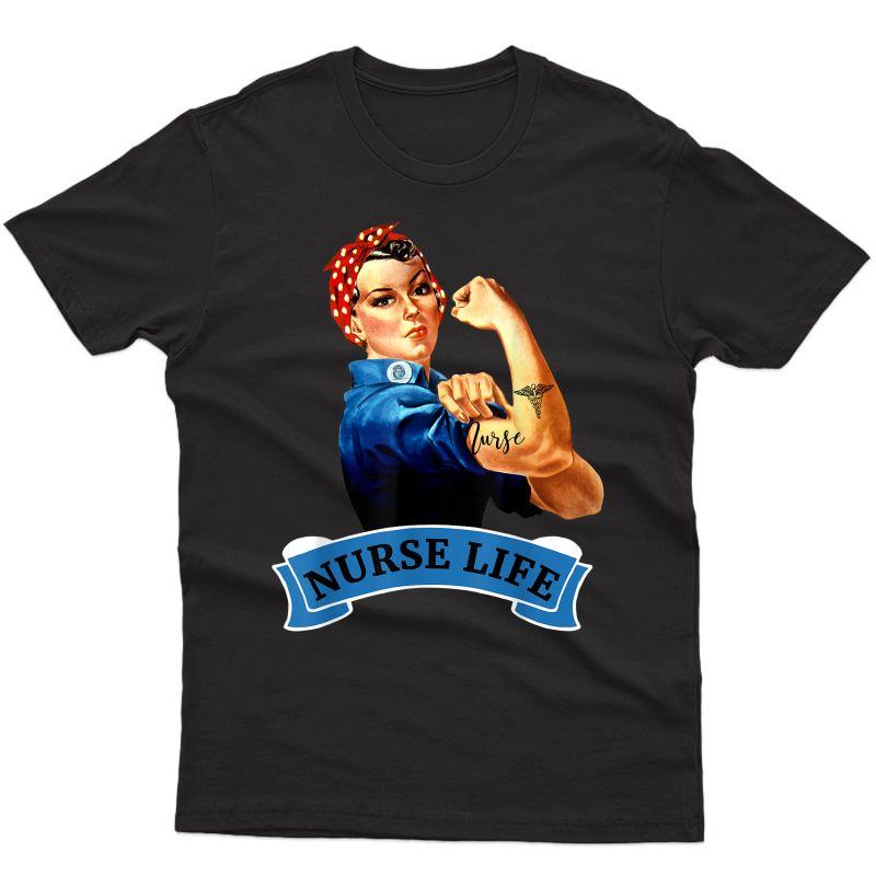 Rosie The Riveter Vintage Retro Nurse Life Rn Appreciation T-shirt