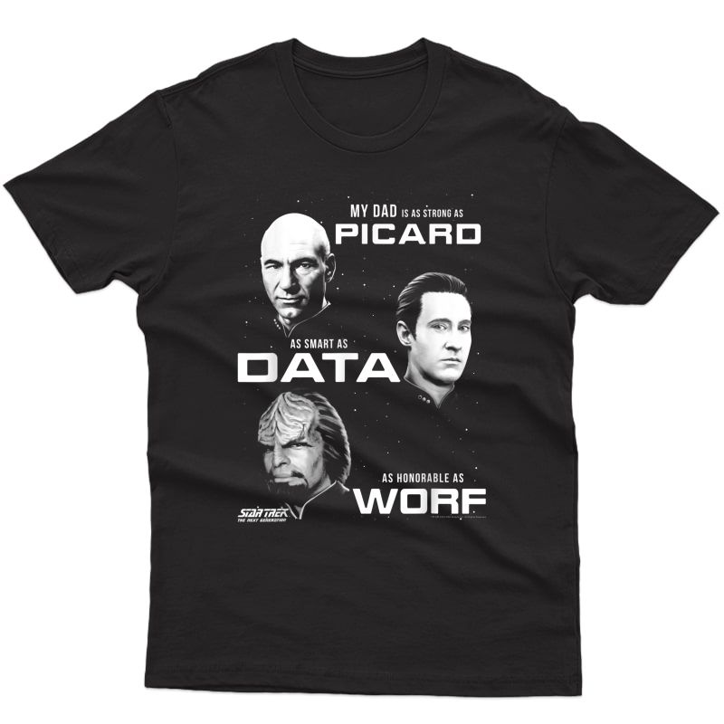 Star Trek Next Generation My Dad Is T-shirt