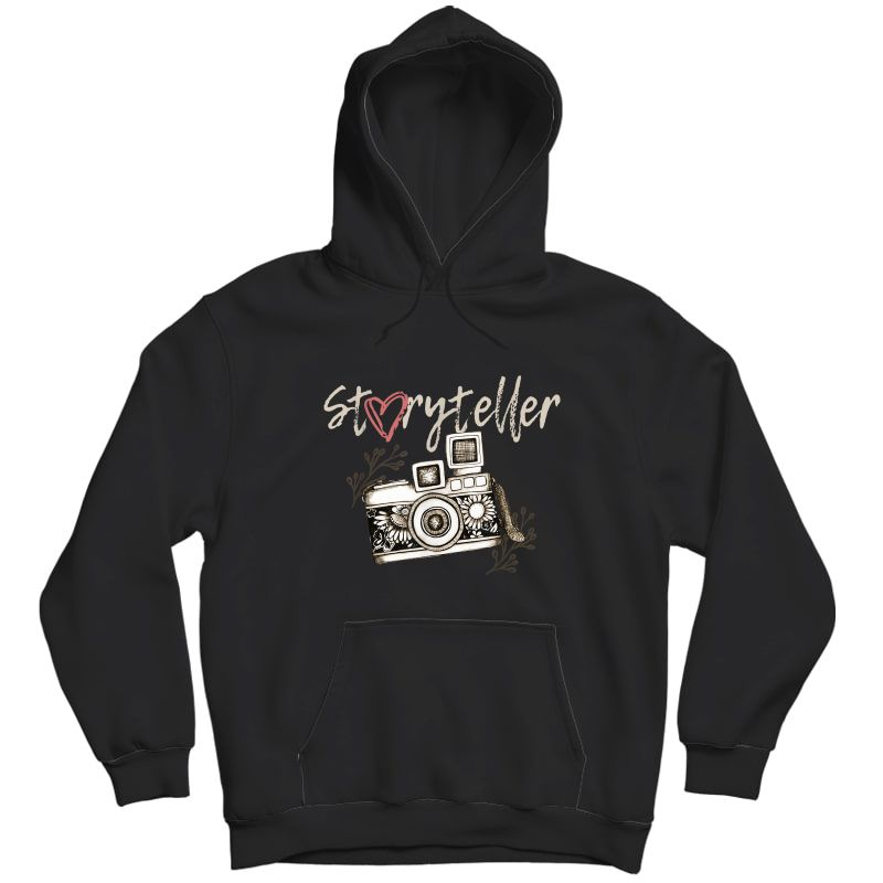 Storyteller Camera Photography Photographer Cool T-shirt Unisex Pullover Hoodie