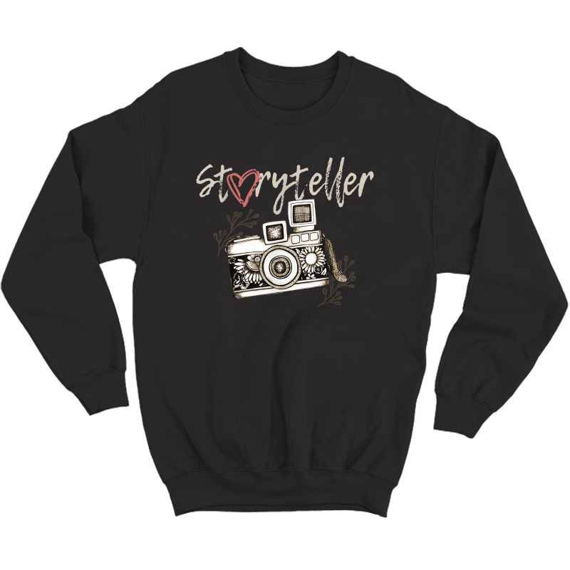 Storyteller Camera Photography Photographer Cool T-shirt Crewneck Sweater
