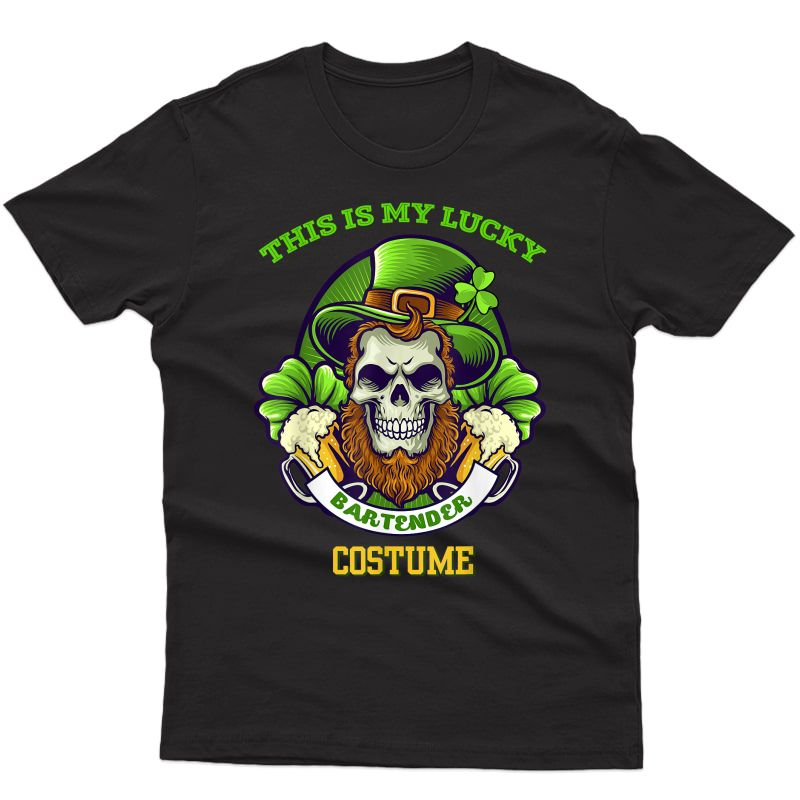 This Is My Lucky Bartender Costume St Patricks Day Beer Gift T-shirt