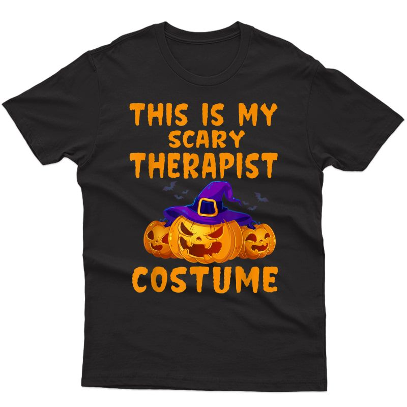 This Is My Scary Therapist Costume Funny Halloween T-shirt