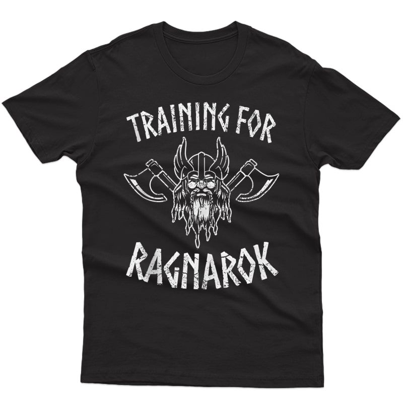 Viking Train For Ragnarok Gym For And Tank Top Shirts
