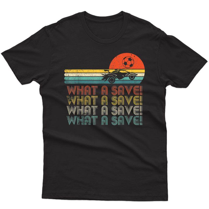 What A Save Vintage Retro Rocket Soccer Car League T-shirt