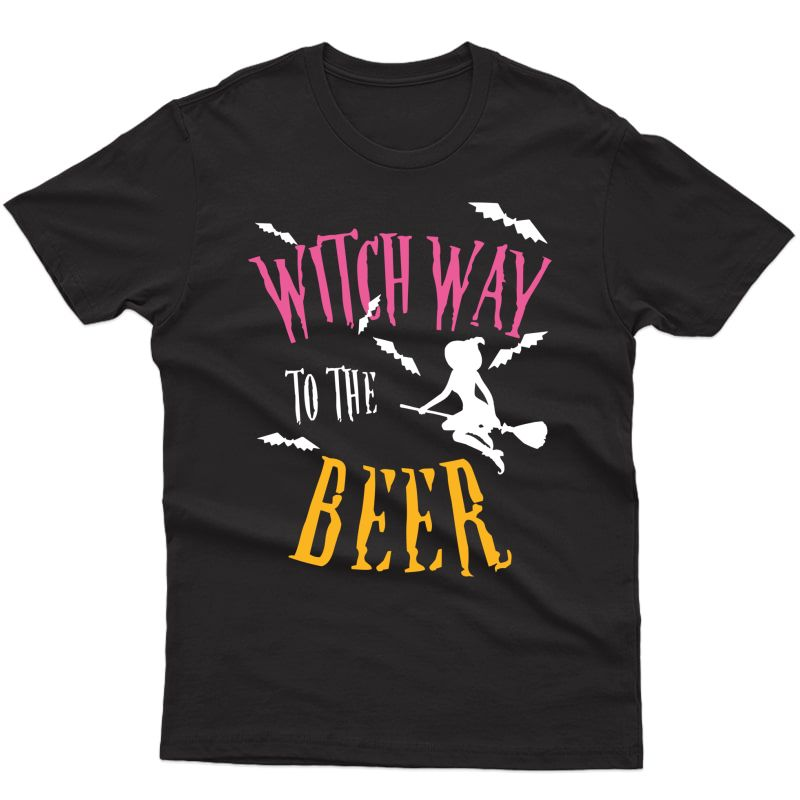 Witch Way To The Beer Easy Halloween Costume Drinking T-shirt